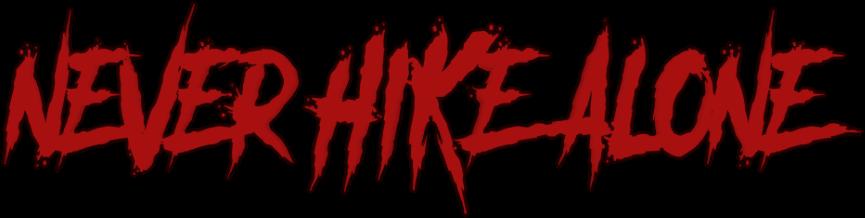 Never Hike Alone transp